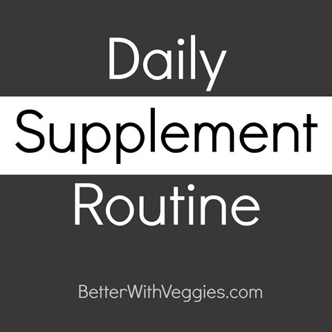 Daily Supplement Routine