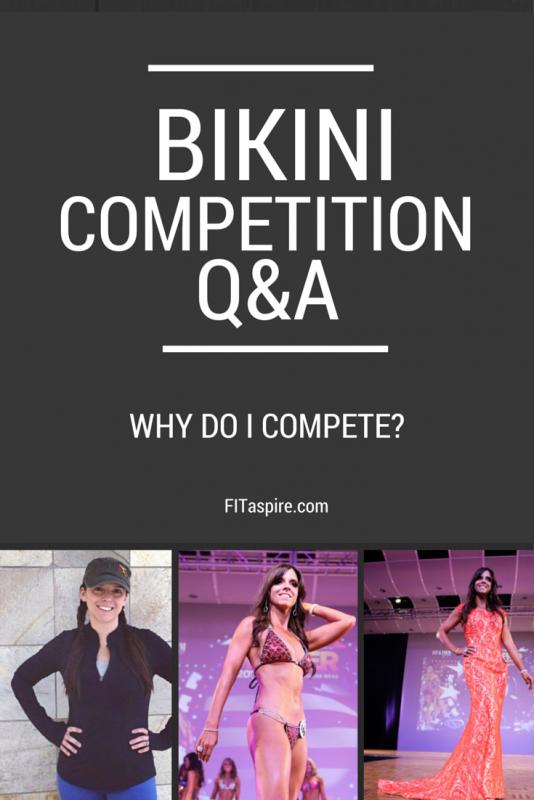 Why Do I Compete? (Bikini Comp Q+A)